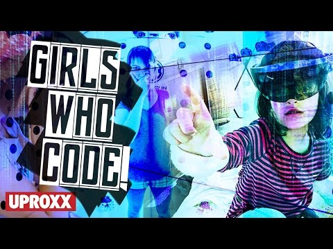 Girls Who Code | UPROXX Reports