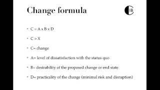 THE CHANGE FORMULA (Change Management)