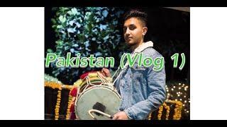 Pakistan (Vlog 1)