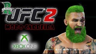 UFC 2 MODO CARREIRA #1 (XBOX ONE)