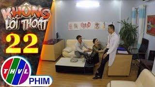 Không lối thoát - Tập 22[2]: Minh trách mắng mẹ mình vì đã bỏ hai anh em mà đi
