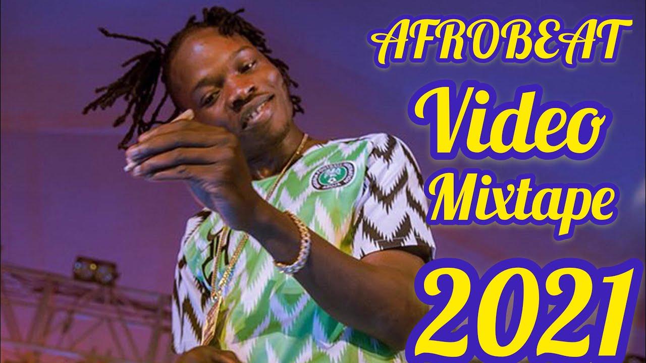 Download NAIJA VIDEO MIX 2021 LATEST AFROBEAT FT DJ SIMPO /NAIRA MARLEY TIMAYA/FIREBOY/TEKNO/DAVIDO/OMAH LEE