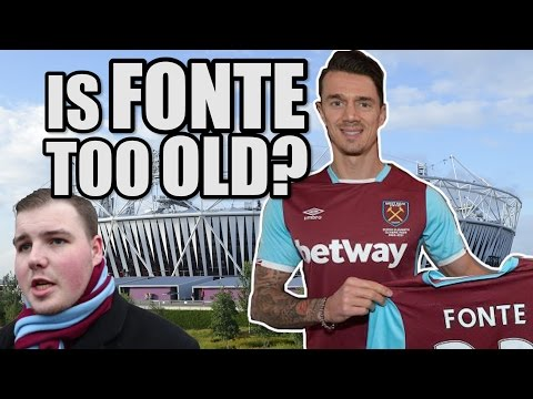 Is Fonte Too Old? | WEST HAM FAN VIEW