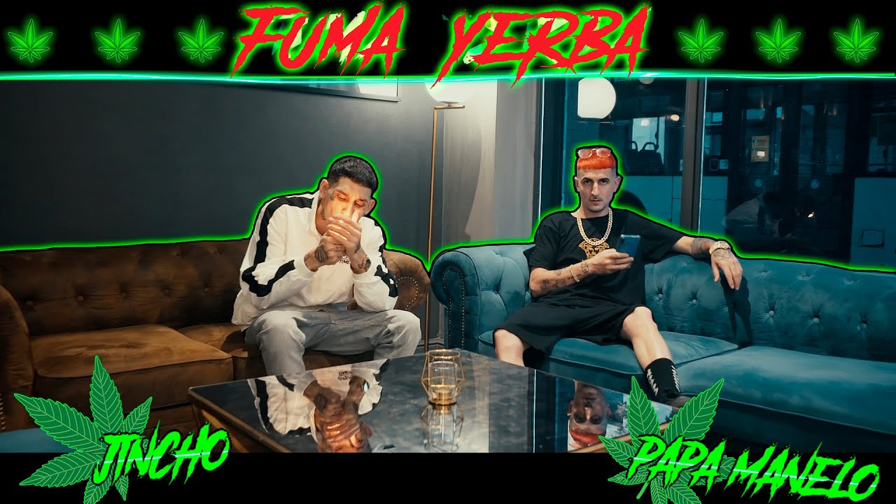 El Jincho Feat Papa Manelo - Fuma Yerba (VIDEO OFICIAL)