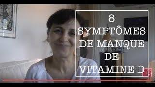 8 symptômes de manque de la vitamine D
