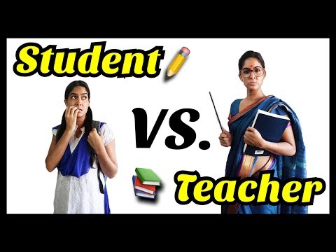 Student VS. Teacher