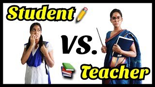 Student VS. Teacher