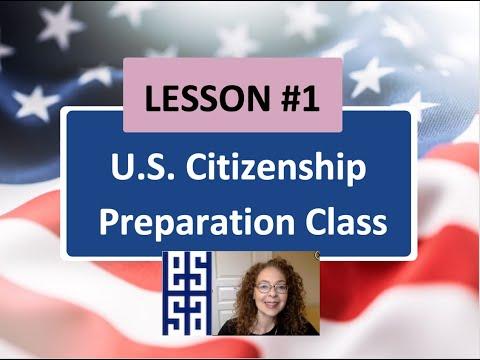 Lesson 1 U.S Citizenship Preparation Class
