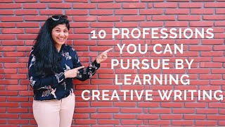10 Professions You Can Pursue By Learning Creative Writing