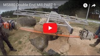 MS880 Double End Chainsaw Mill PART 1