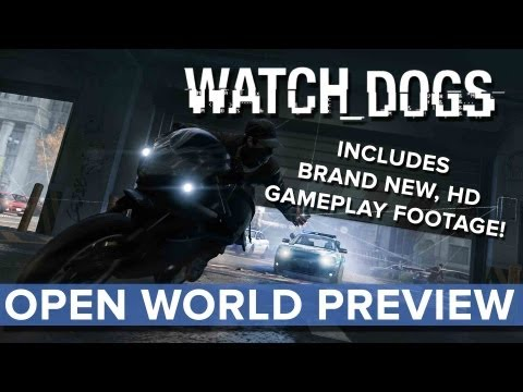 Watch Dogs - Open World Preview - Eurogamer