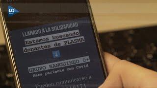 La esperanza del plasma: decenas de pedidos de donaciones en las redes