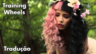 Melanie Martinez-Training Wheels (Legendado/Tradução)