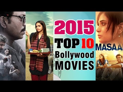 Top 10 Bollywood Films of 2015