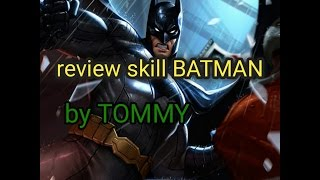 ROV review skill BATMAN พร้อมความสามารถใหม่ในเกมส์