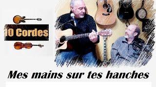 10 cordes - Mes mains sur tes hanches - Adamo - guitare violon cover + partitions