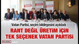 Vatan Partisi, seçim bildirgesini açıkladı