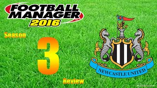 Football Manager 2016 | Newcastle | S3 Review | FA Cup Final!