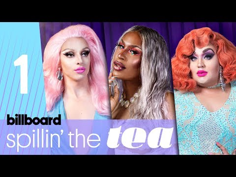 Spillin' The Tea: 'Drag Race' Queens Talk Future of Drag & Supporting Local Talent | Billboard Pride
