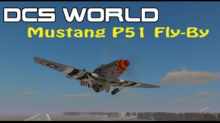 DCS World - Fly-by Sound of the P-51 Mustang