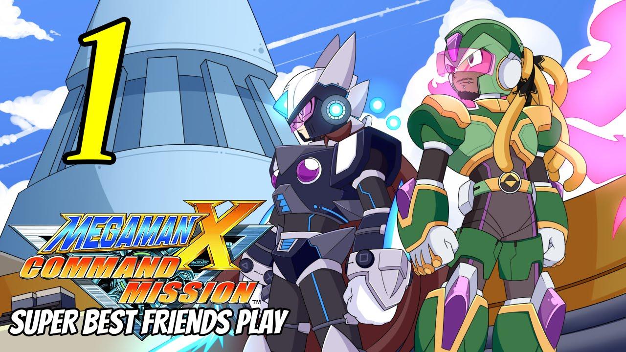 best friends play megaman x command mission part 1 youtube