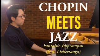 Chopin MEETS Jazz (feat. Liebertango) | 쇼팽 즉흥환상곡을 재즈로? (feat. 리베르탱고)