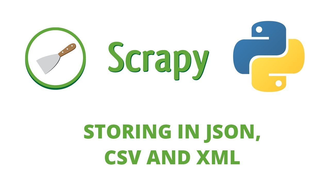Python Scrapy Tutorial - 13 - Storing in JSON, XML and CSV
