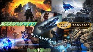 TITANFALL THE BEST WALLPAPERS  of video games, FPS, war |  | Wallpaper 1080p ULTRA HD