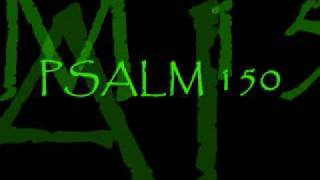 PSALM 150 - J MOSS ~~~~~~~music only