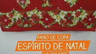 Pano de Copa Espírito de Natal com Tânia Marino