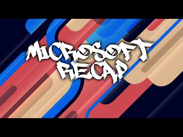 Episode 10: Microsoft Recap
