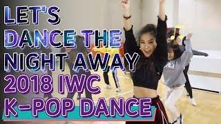 [고려대학교 Korea University] 2018 IWC K-POP  Dance