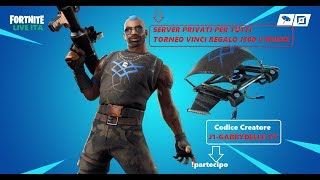 🔴 LIVE FORTNITE PRIVATE SERVER FOR ALL NEW SKIN REGALO TO CHI MY SUPPORT: J1-GABRYDELLE-YT