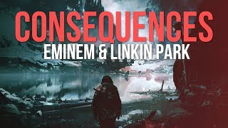 Eminem & Linkin Park - Consequences [After Collision 2] (Mashup)