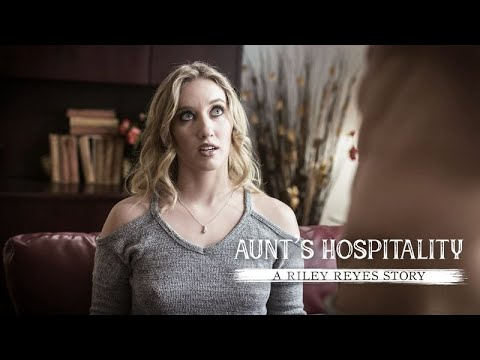 Pure Taboo | Aunt's Hospitality: A Riley Reyes Story | Taboo Short Film | Riley Reyes | Adult Time