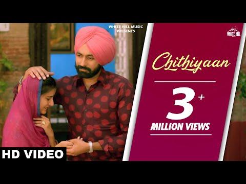 New Punjabi Songs 2017 - Chithiyaan(Full...