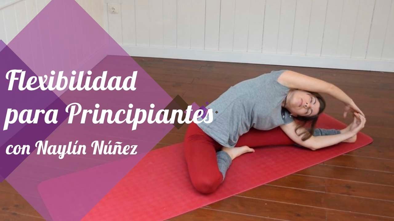 Flexibilidad Para Principiantes Aumenta Tu Flexibilidad Con Estas Posturas De Yoga Youtube