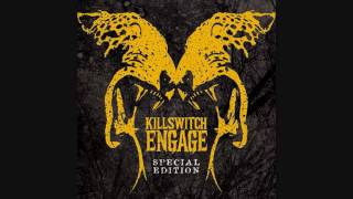 Killswitch Engage - A Light In A Darkened World (HD QUALITY) BEST VERSION IN YOUTUBE