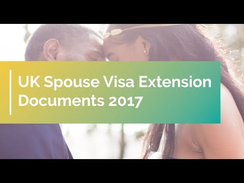 UK Spouse Visa Extension Documents 2017