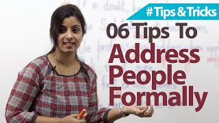 06 tips - Addręssing People Formally - Free Business English & Etiquette Lessons
