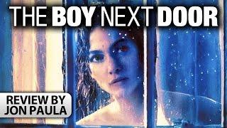 The Boy Next Door -- Movie Review #JPMN