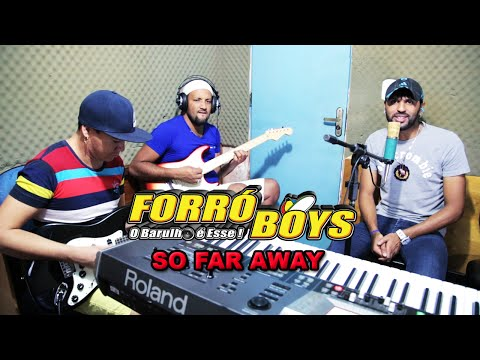 Forró Boys - So far away (Estúdio Full HD)