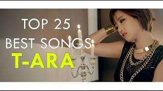 Top 25 Best T-ara Songs (2018)