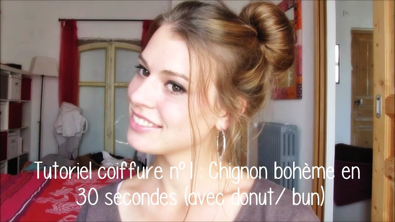 Tutoriel coiffure n°1  Chignon bohème en 30 secondes (avec donut/bun)