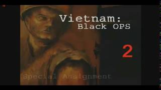 Vietnam Black Ops Special Assignment 2