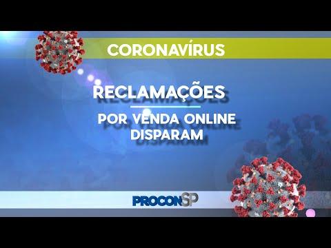 CORONAVÍRUS: RECLAMAÇÕES POR VENDAS ONLINE AUMENTAM