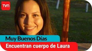 Encuentran el cuerpo de Laura Landeros  | Muy buenos días