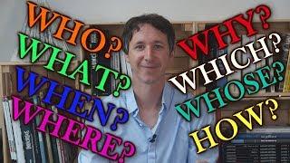 Poser une question en anglais (partie 1) : WHAT-WHERE-WHEN-WHO,...