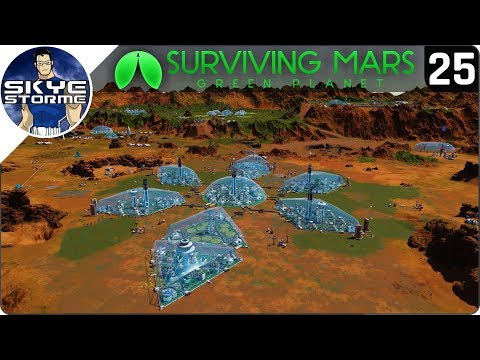 OPEN THE DOMES! 3,000 COLONISTS! - Surviving Mars Green Planet EP 25 - Gameplay & Tips 2019