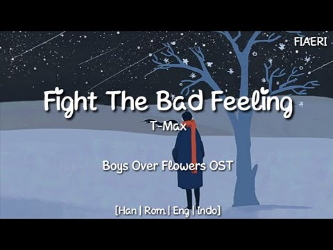 [IndoSub] T - MAX - 'Fight The Bad Feeling (나쁜 마음을 먹게 해)'